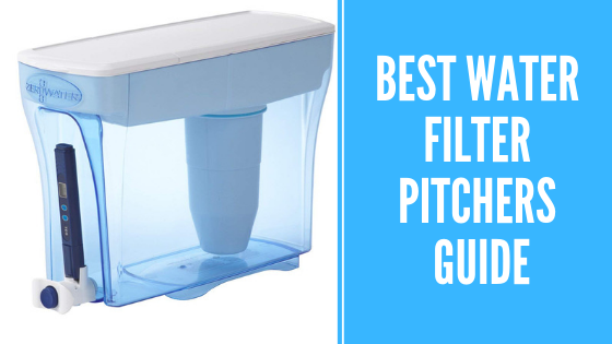 The 10 Best Water Filter Pitchers of 2019 – Reviews