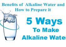 5 Ways to make Alkaline Water and its Benefits