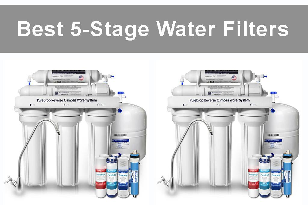 Best 5-Stage Water Filters