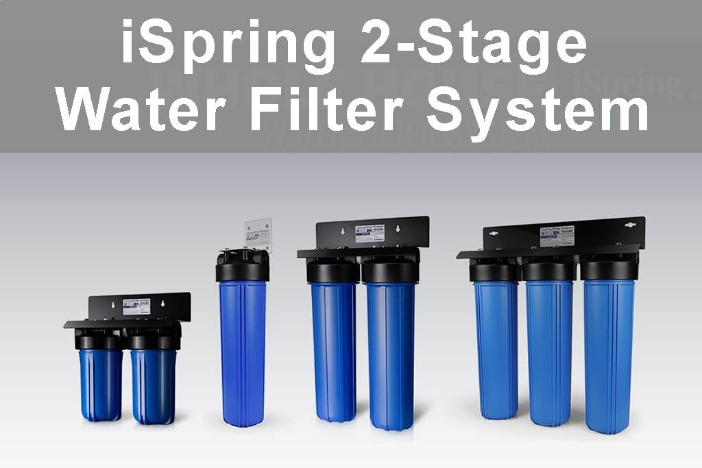 iSpring 2-Stage Water Filter System