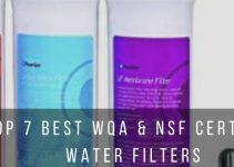 Top 7 Best WQA & NSF Water Filters
