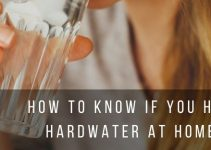Indicators and Tests to know if you have Hard Water at Home