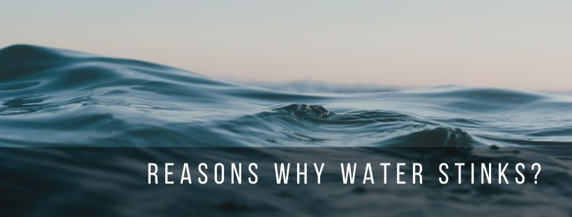 What causes stink in the water