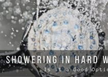 Showering in Hard Water, Is it Good or Bad?