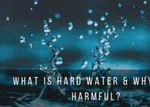 What is Hard Water and Why It's Harmful?