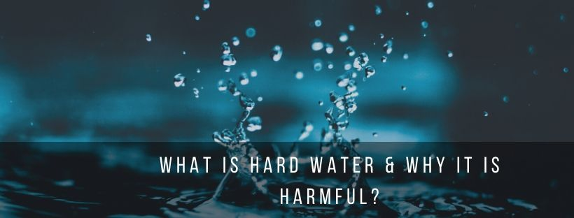 hard water and its harms