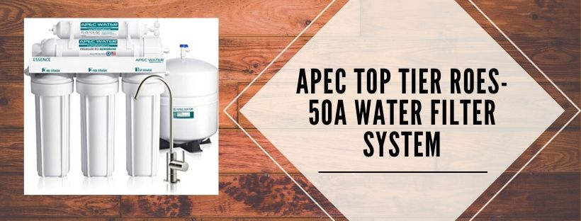 APEC 50-A water filtration system