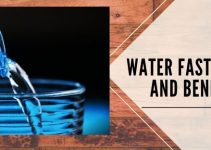 Water Fasting Tips and Benefits & Side effects