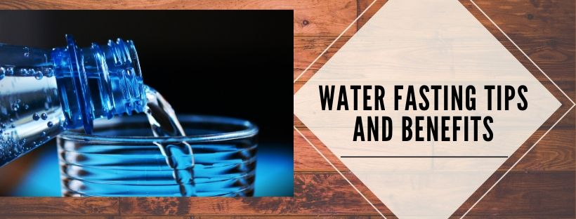 Importance of Water fasting