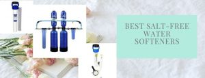 Top 9 water softeners for whole house