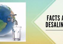 22+ Facts & Drawbacks of Desalination