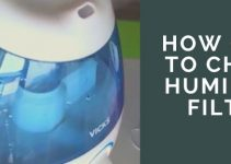How often Should Humidifier Filters be changed?