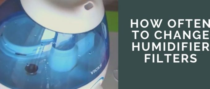the duration of humidifier filter