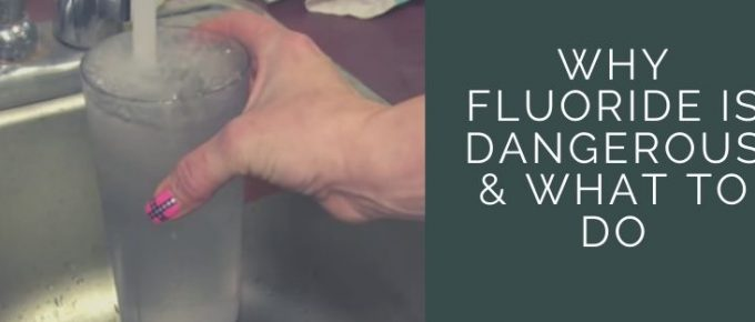 dangers of fluoride